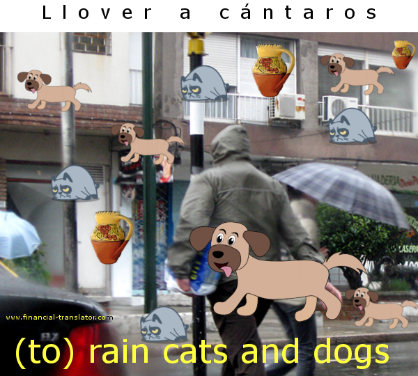 to rain cats and dogs in Spanish