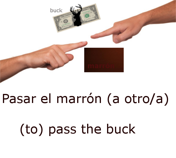 to pass the buck in Spanish