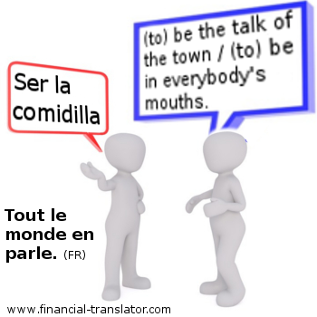 to be the talk of the town in Spanish and French