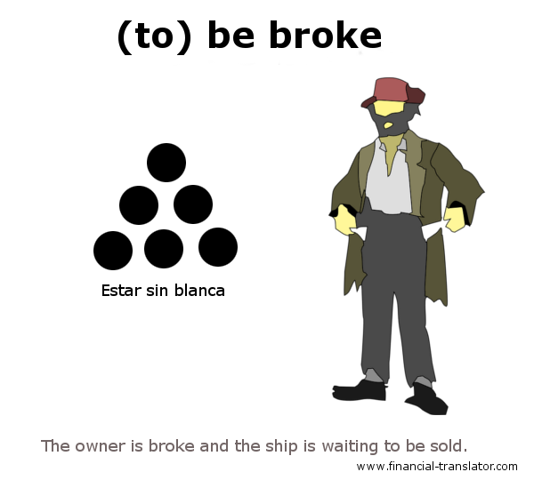 to be broke idiom