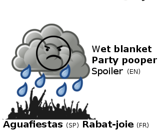 wet blanket party pooper spoiler