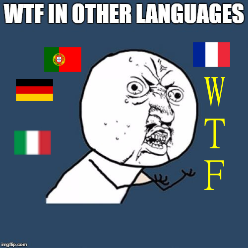 What the fuck in many languages